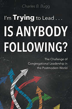 I'm Trying to Lead...Is Anybody Following?