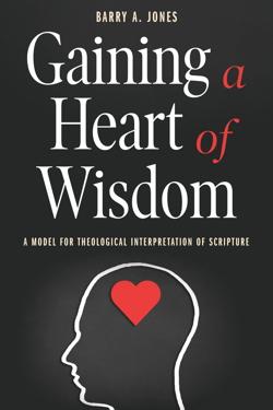 Gaining a Heart of Wisdom - Smyth & Helwys Books